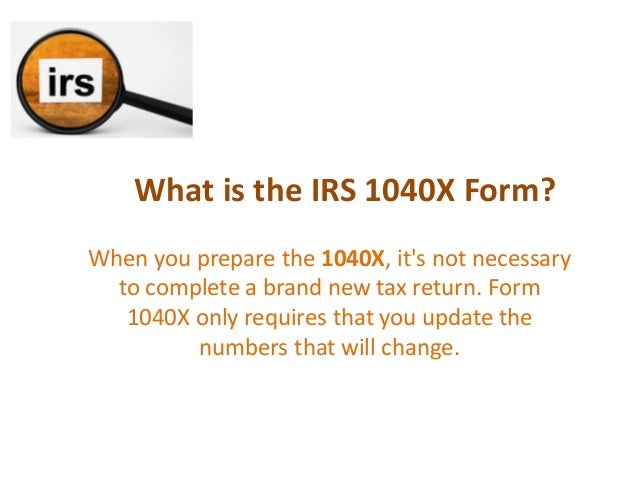 What is IRS Form 1040X   IRS Form 1040X Instructions