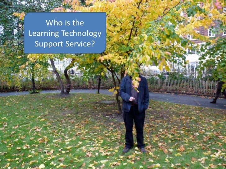 Who is theLearning Technology  Support Service?