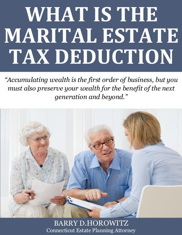 "What is the Marital Estate Tax Deduction? www.preserveyourestate.net  1  WHAT IS THE MARITAL ESTATE TAX DEDUCTION  ""Accumu..."