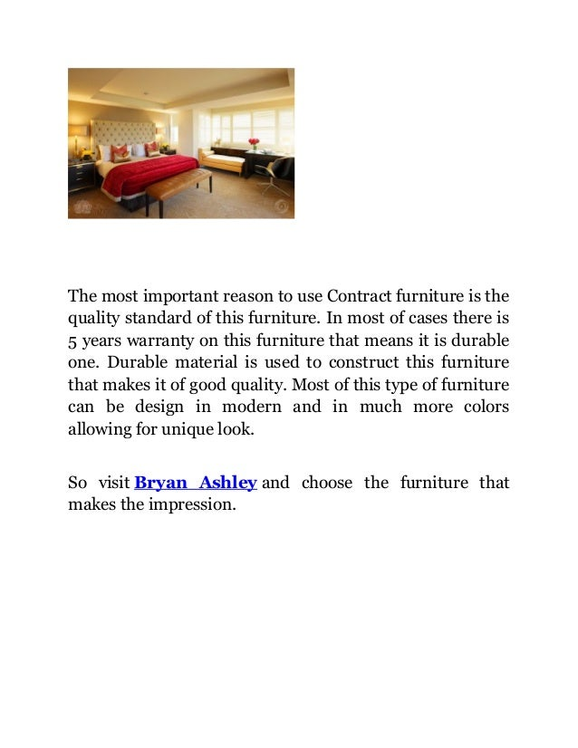 2. The Most Important Reason To Use Contract Furniture ...