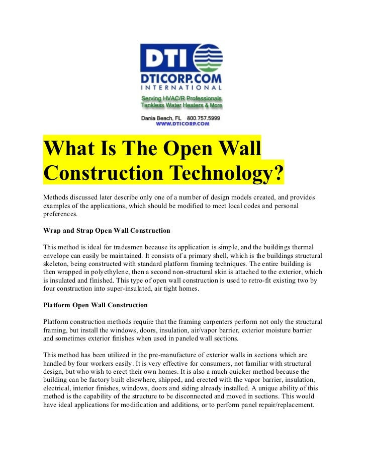 What Is The Open WallConstruction Technology?Methods discussed later describe only one of a number of design models create...