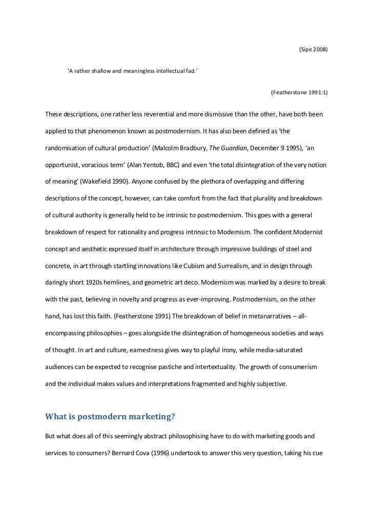 an overview of postmodernism essay In its complexity and richness, the postmodern turn resists paraphrase, each of its essays silently crying, no, do not understand me too easily but in brief: following a short, substantive introduction that locates postmodernism's importance in its being an act of self-apprehension by which a culture seeks to understand itself, hassan.