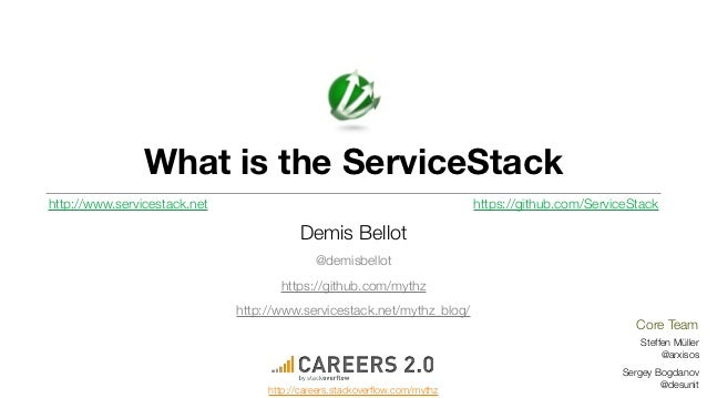 What is the ServiceStackhttp://www.servicestack.net                                                https://github.com/Serv...