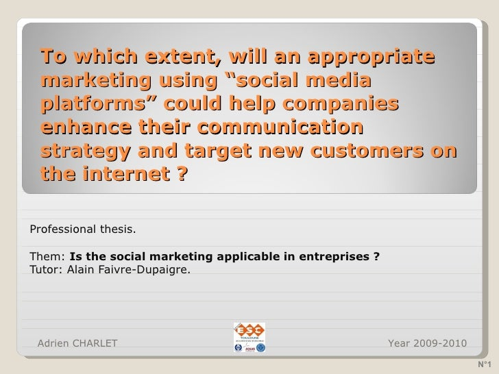 "To which extent, will an appropriate marketing using ""social media platforms"" could help companies enhance their communica..."
