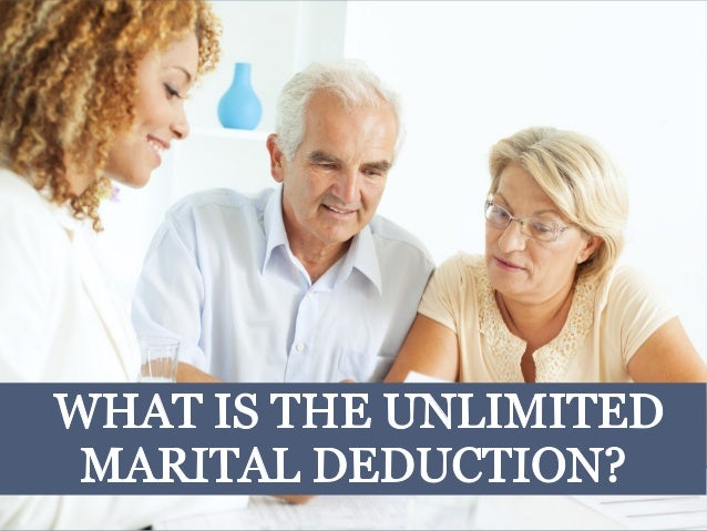 What is the Unlimited Marital Deduction?