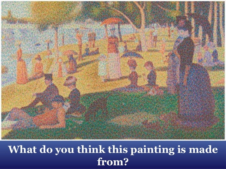 What do you think this painting is made from?<br />