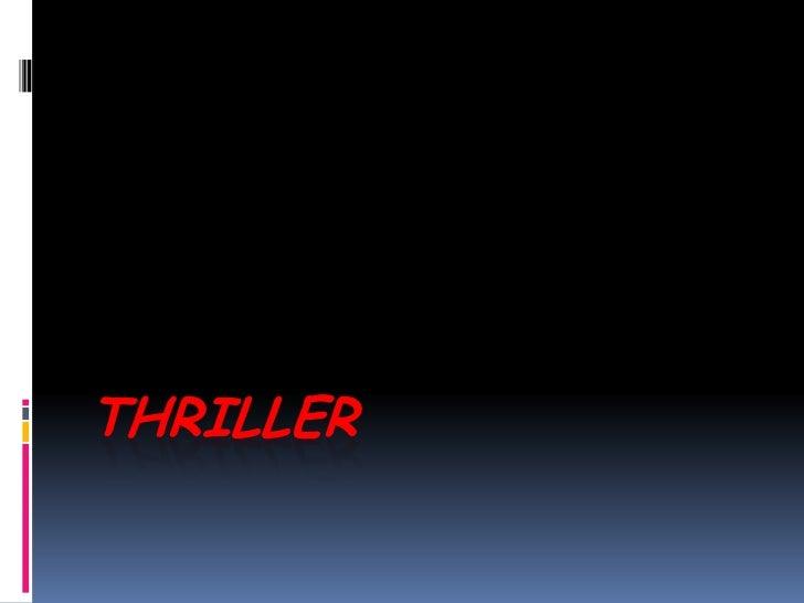 THRILLER<br />