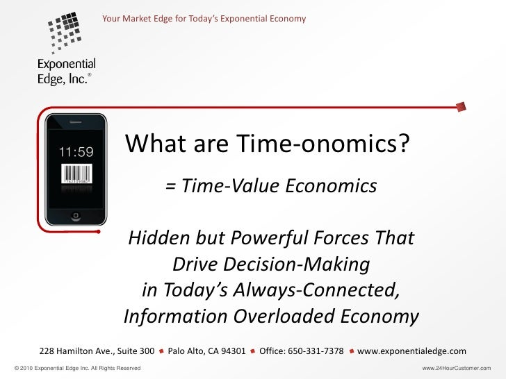 Your Market Edge for Today's Exponential Economy                                              What is Time-onomics?       ...