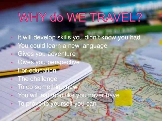 Why do we travel? What-is-traveling-4-638