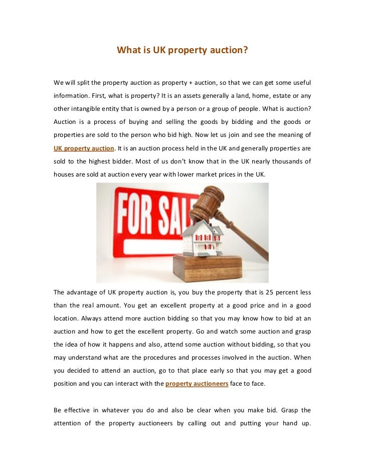 What is UK property auction?We will split the property auction as property + auction, so that we can get some usefulinform...