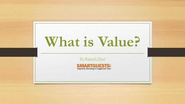 What is Value?  By Rupesh Patel