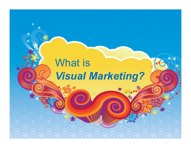 What is visual marketing? Why your brand needs amazing graphics, vide…