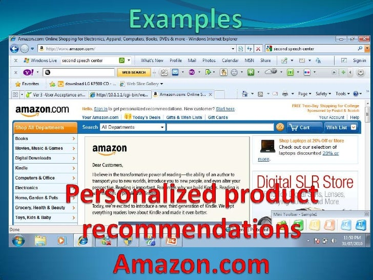 Examples<br />PersonalizedproductrecommendationsAmazon.com<br />