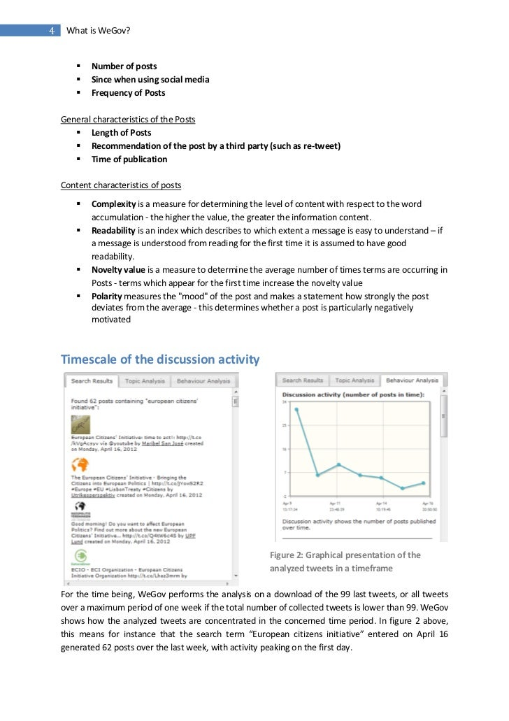 4    What is WeGov?           Number of posts           Since when using social media           Frequency of Posts    G...
