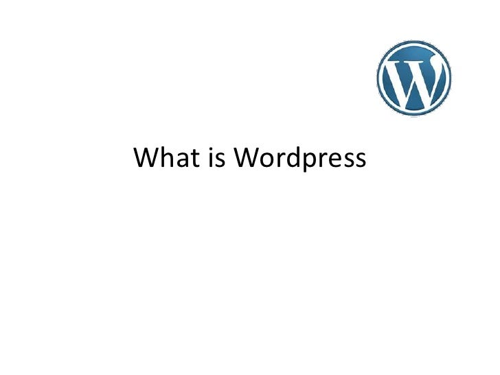 What is Wordpress<br />