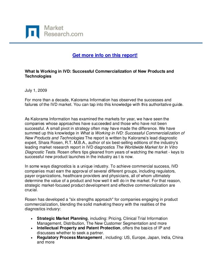 Get more info on this report!What Is Working in IVD: Successful Commercialization of New Prod...