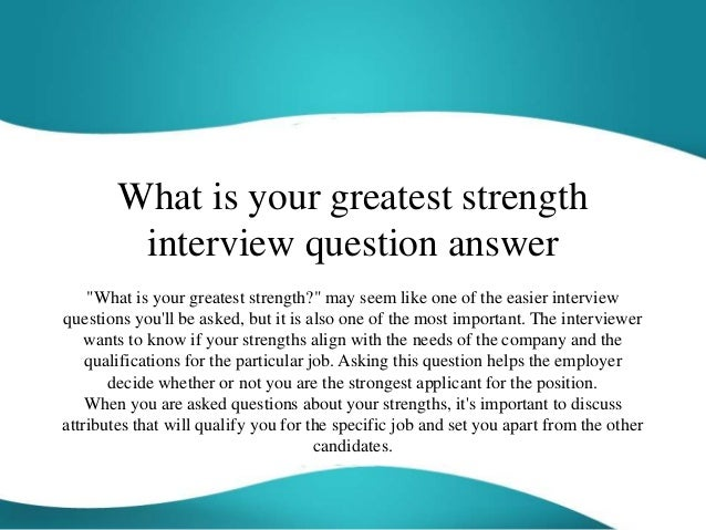 What Is Your Greatest Strength Interview Question Answer