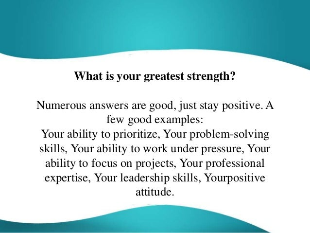 what is your biggest strength