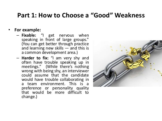 weaknesses for interview examples