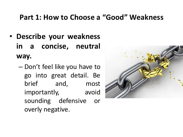 how to answer what is your weakness examples
