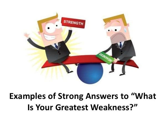 what is your biggest weakness answer