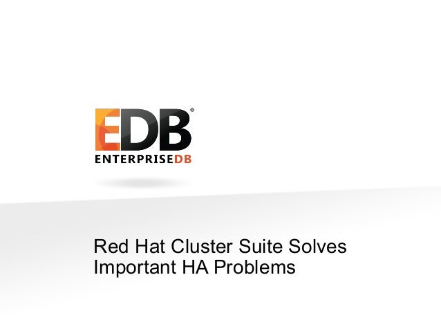 Postgres & Red Hat Cluster Suite