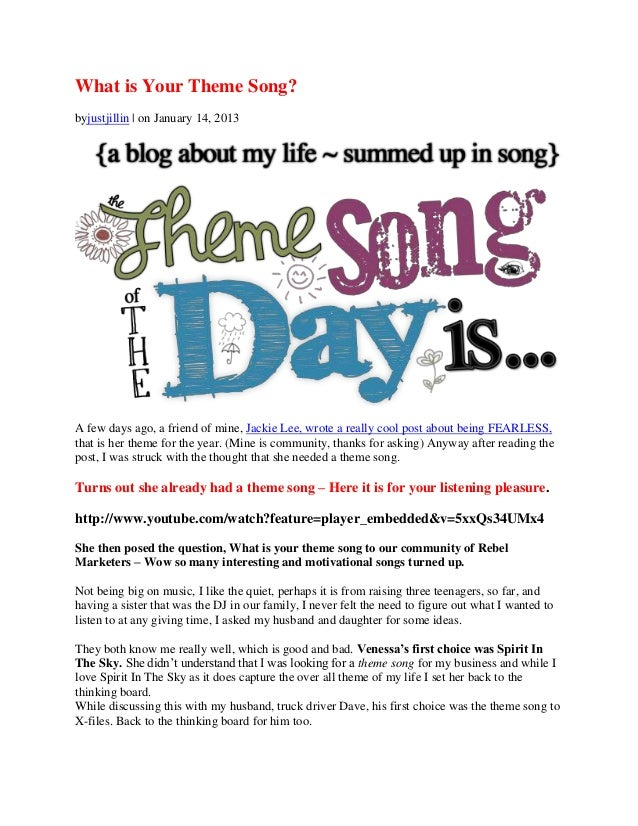 What is Your Theme Song?byjustjillin | on January 14, 2013A few days ago, a friend of mine, Jackie Lee, wrote a really coo...