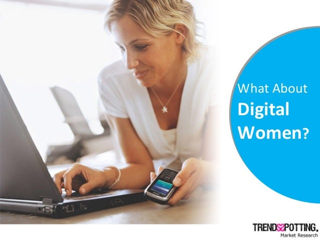 What About Digital Women?
