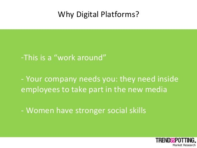 """-This is a """"work around"""" - Your company needs you: they need inside employees to take part in the new media - Women have s..."""