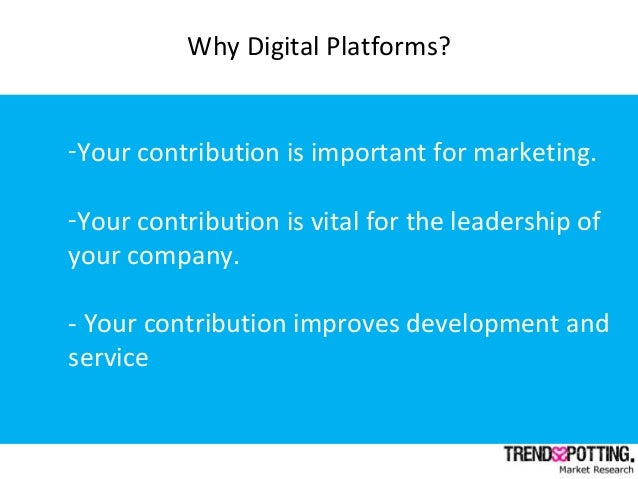 -Your contribution is important for marketing. -Your contribution is vital for the leadership of your company. - Your cont...