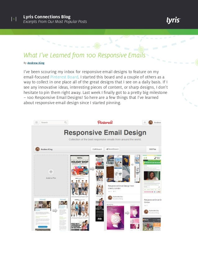 1 Lyris Connections Blog Excerpts From Our Most Popular Posts What I've Learned from 100 Responsive Emails By Andrew King ...
