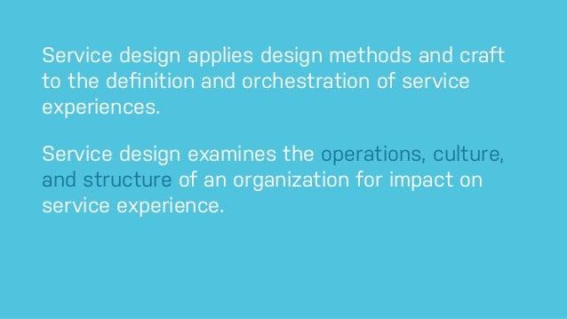 Service Design Applies Design Methods