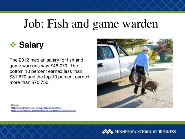What jobs can you get in criminal justice for Game and fish jobs