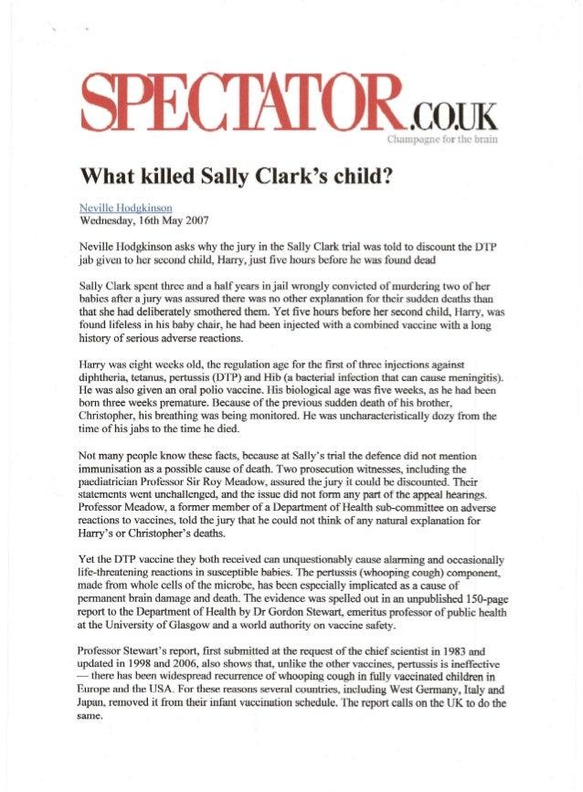 R.CODKChampagne for the brainWhat killed Sally Clarks child?Neville HodgkinsonWednesday, 16th:May 2007Neville Hodgkinson a...