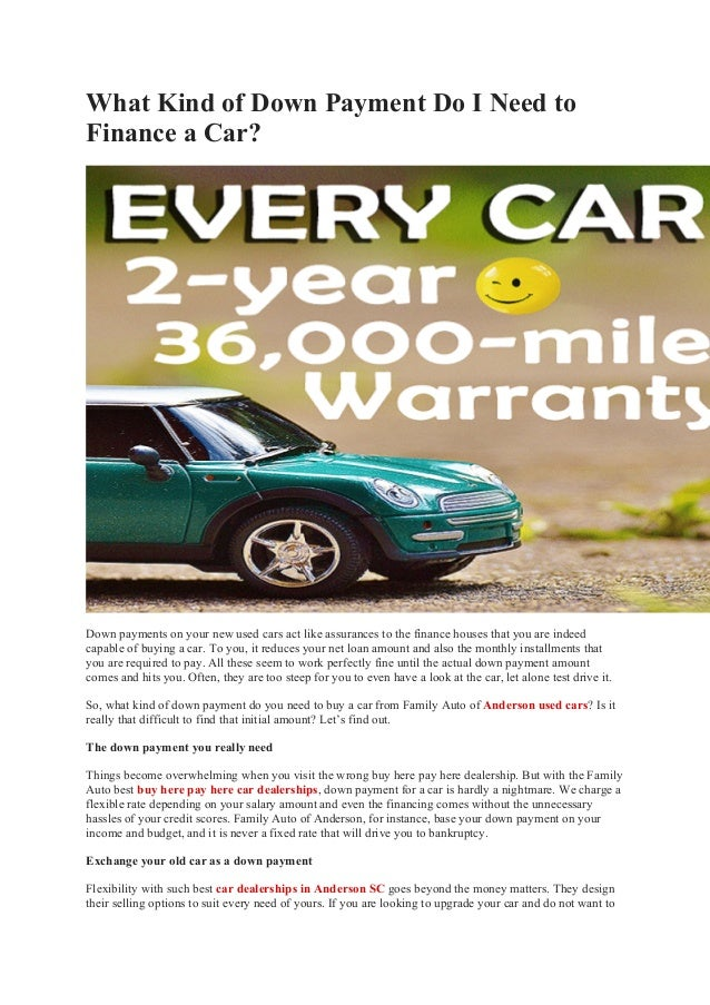 No Money Down Car Dealers >> What Kind Of Down Payment Do I Need To Finance A Car