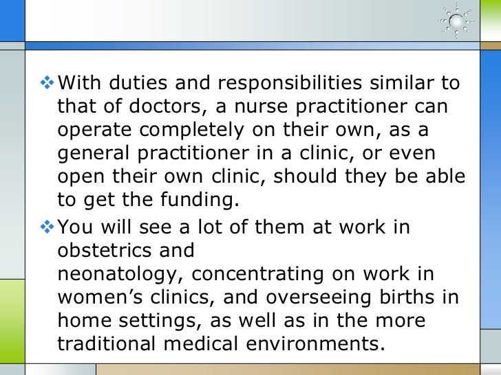 the duties and responsibilities of being a nurse