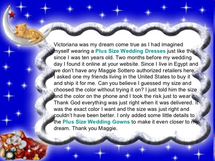 Victoriana was my dream come true as I had imagined myself wearing a  Plus Size Wedding Dresses   just like this since I w...