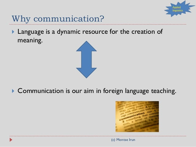 communicative competence aim foreign language learning Communicative competence of english for indonesian learning english as a foreign language (efl) the study focuses on the perceptions of teachers and students on what communicative competence means, and how they perceive each component of the communicative competence of english.