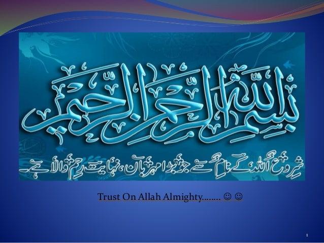 Trust On Allah Almighty……..   1