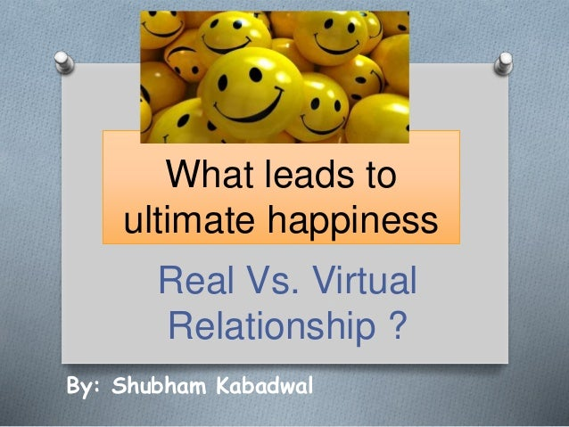 real and virtual relationship