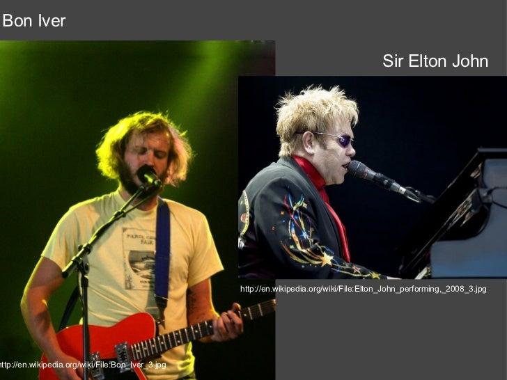 Bon Iver                                                                                         Sir Elton John           ...