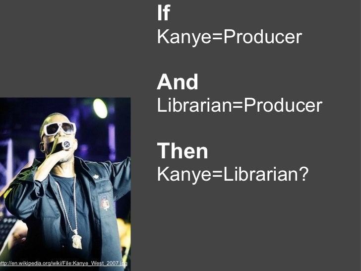If                                                        Kanye=Producer                                                  ...