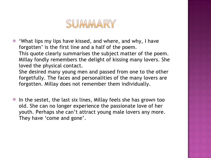 analyzing what lips my lips have Find all available study guides and summaries for what lips my lips have kissed by edna st vincent millay if there is a sparknotes, shmoop, or cliff notes guide, we.