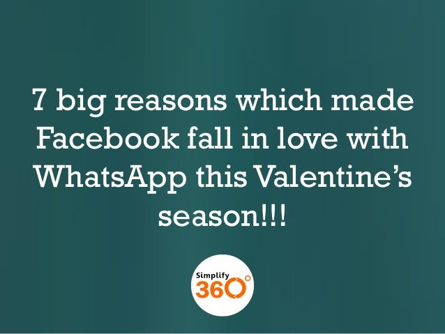 7 big reasons which made Facebook fall in love with WhatsApp this Valentine's season!!!