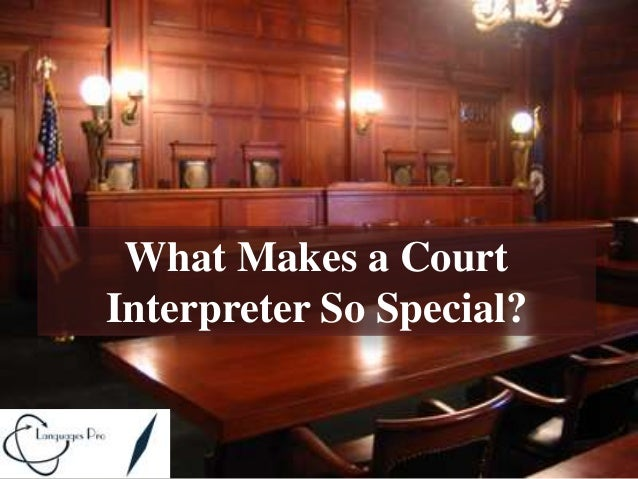 Court Interpreter