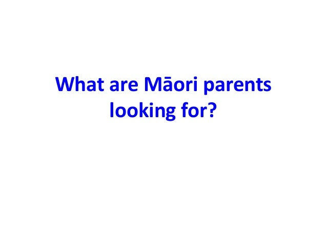 What are Māori parents looking for?