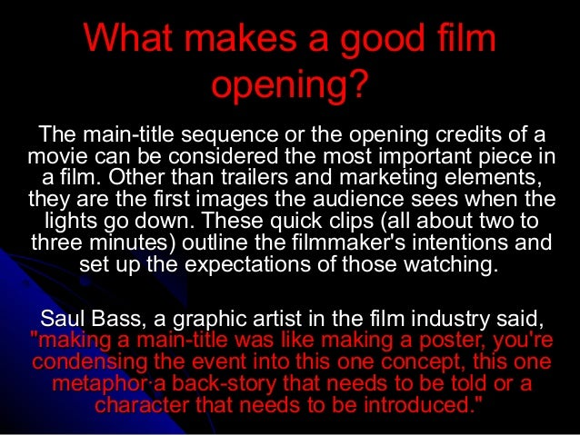 What makes a good film opening