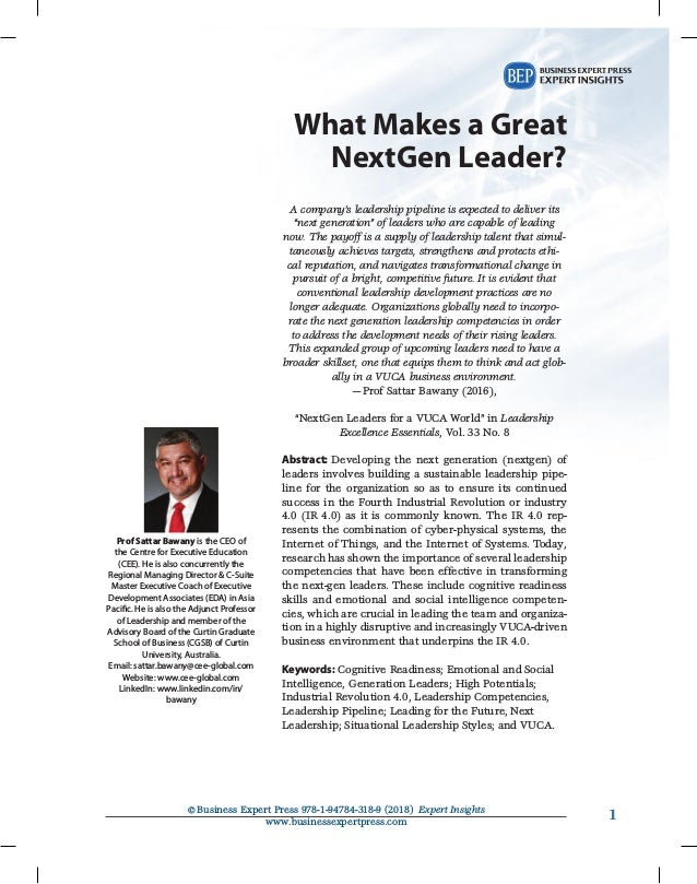 1©Business Expert Press 978-1-94784-318-9 (2018) Expert Insights www.businessexpertpress.com 1 What Makes a Great NextGen...