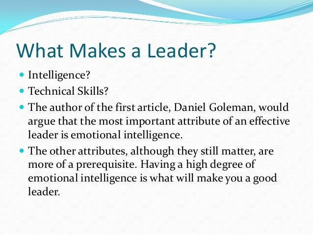 What Makes A Good Leader Quotes: What Makes A Leader