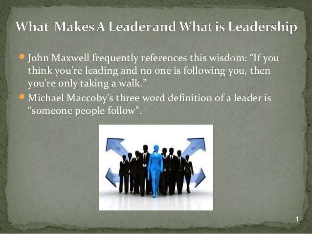 """John Maxwell frequently references this wisdom: """"If you think you're leading and no one is following you, then you're onl..."""